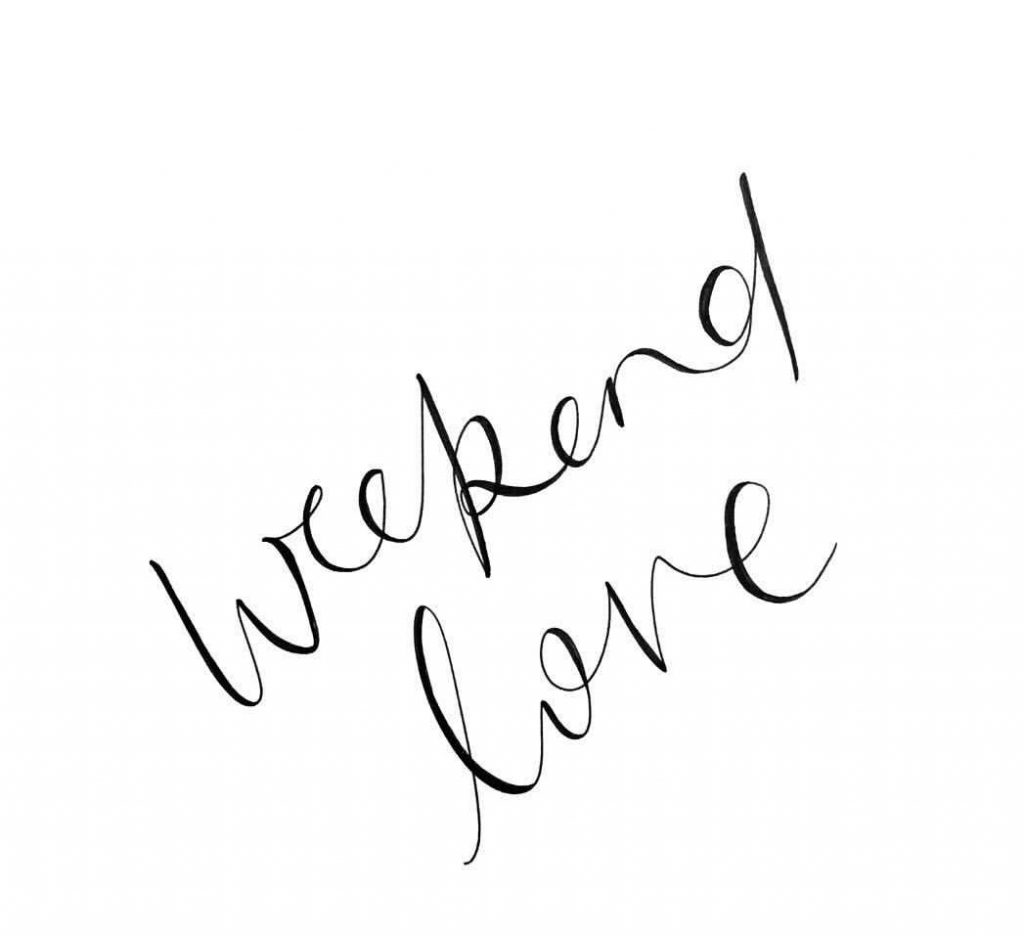 Weekend love
