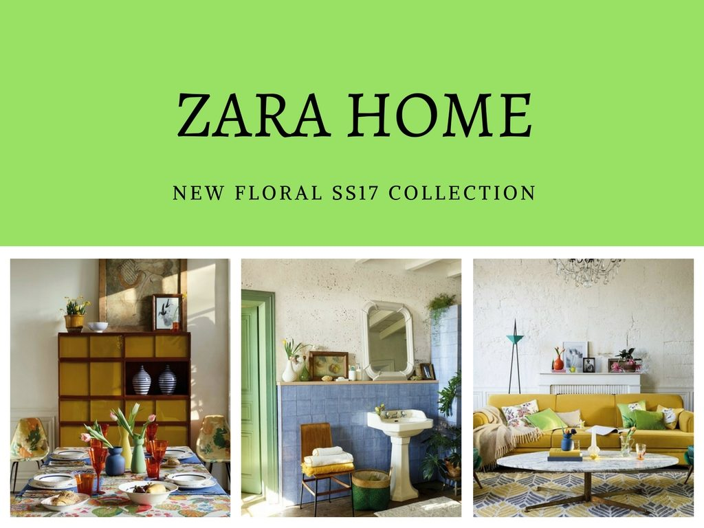 Zara home la nuova collezione new floral charme and more - Zara home la madeleine ...
